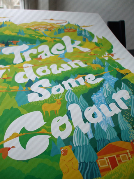 Track Down Some Colour print