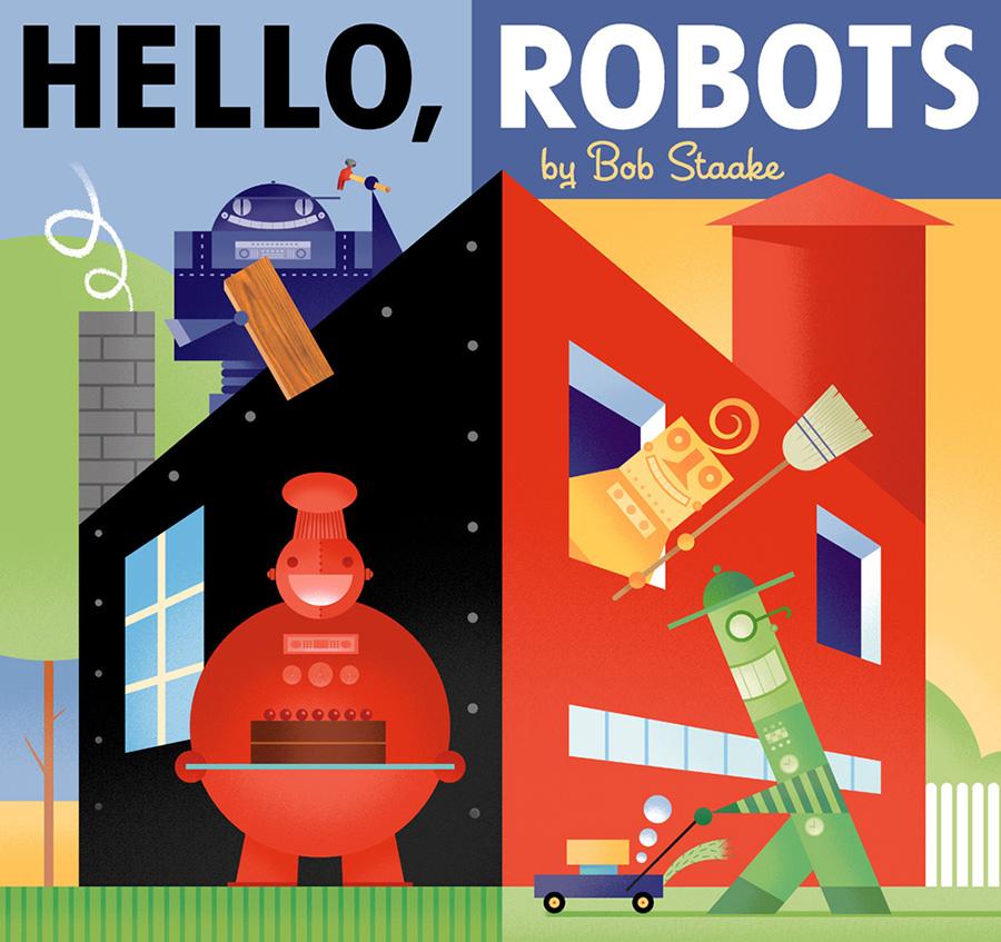 Bob Staake Hello Robots